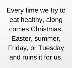 Funny captions, funny memes, jokes, funny quotes about life, haha so true True Quotes About Life, Life Quotes, Fat Quotes, Work Quotes, Quotes Quotes, Sarcastic Work Humor, Funny Diet Quotes, Funny Memes, Hilarious