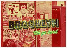 "Awesome Postcard Design ""Brooklyn We Go Hard!"""