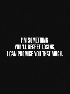 But you didn't lose me, you decided you didn't want me anymore...your regret is going to be so severe I hope & pray it won't put you in another manic depression once you realize who you gave up on