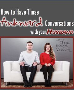 How to have those awkward conversations with your husband: Because sometimes you have to bring up something uncomfortable to help your marriage! Marriage Advice Quotes, Marriage Tips, Good Wife, Husband Love, Marriage And Family, Happy Marriage, Military Spouse, Military Relationships, Perfect Relationship