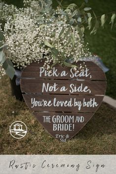 """Such a cute, rustic wedding sign for your outdoor ceremony! """"Pick a seat, not a side, you're loved by both the groom and bride!"""" Taken at THE SPRINGS in McKinney, Stone Hall.  Book your free tour today! #rusticwedding #rusticweddingsigns #rusticweddingdecor #outdoorwedding #outdoorweddingceremony #weddingsigns #weddingsign"""