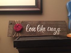 Love like crazy natural wood and burlap sign by SplendorInTheRough