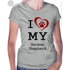 I Love My German Shepherd Women's T-Shirt. Great gift for every owner of a German shepherd dog