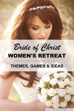 http://christiancamppro.com/bride-of-christ-ladies-retreat-theme-with-extras/ - Bride of Christ Women's Retreat - The perfect wedding themed retreat for your ladies church group.  Games and ideas included too!
