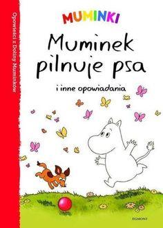 "Tittamari Marttinen, Jukka Murtosaari, ""Muminek pilnuje psa i inne opowiadania"", przeł. Bożena Kojro, Egmont Polska, Warszawa 2016."