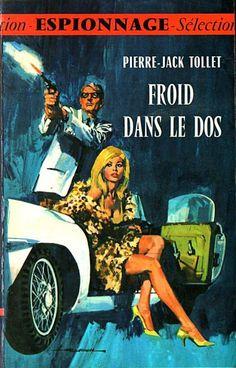 "seattlemysterybooks: "" pinterest 1967 French pulp Seattle Mystery Bookshop "" Pulp Magazine, Magazine Art, Magazine Covers, Book Cover Art, Book Covers, Pulp Fiction Comics, Roman, Adventure Magazine, Paperback Writer"