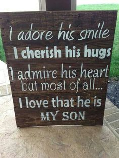 Discover and share Reclaimed Wood Signs With Quotes. Explore our collection of motivational and famous quotes by authors you know and love. Son Quotes From Mom, Mom Quotes, Family Quotes, Life Quotes, Child Quotes, Daughter Quotes, Logan Quotes, Funny Quotes, Mom Son