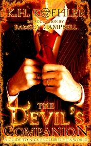 The Devil's Companion (A Guide to Nick Englebrecht's World) by K.H. Koehler