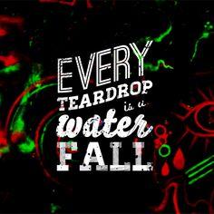 every teardrop is a waaaaaaaaaaaaaaaaaaaaaaterrrrrfallllllllllllll! #coldplay #awesomeness