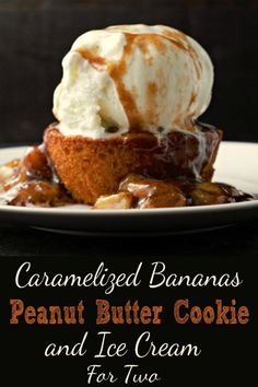 This Caramelized Bananas Peanut Butter Cookies and Ice Cream dessert is heavenly, incredibly delicious and addicting. Soft peanut butter cookies are baked hot and fresh into discs, then topped with a scoop of vanilla bean ice cream, and drizzled with warm Ice Cream Desserts, Frozen Desserts, Ice Cream Recipes, Easy Desserts, Delicious Desserts, Best Dessert Recipes, Cookie Recipes, Breakfast Recipes, Peanut Butter Banana Cookies