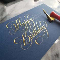 Happy Birthday Caligraphy, Calligraphy Birthday Card, Happy Birthday Hand Lettering, Flourish Calligraphy, Copperplate Calligraphy, Calligraphy Cards, Penmanship, Hand Lettering Alphabet, Calligraphy Alphabet