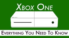 Xbox One: Everything We Know