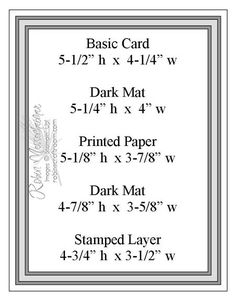 Sketch Matting measurements - My DIY TipsLAYOUT MATTING - Very helpful chart, highlight the layers in diff.stampin up card layer sizesMatting sizes for a 4 layer piececard making sketch from Robin's craft room . Card Making Templates, Card Making Tips, Card Making Tutorials, Card Making Techniques, Making Ideas, Layout Template, Paper Cards, Folded Cards, 3d Cards