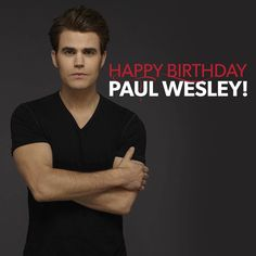 """The Vampire Diaries (@thecwtvd) on Instagram: """"Just like love, birthdays are worth the wait. Happy Birthday Paul Wesley!"""""""