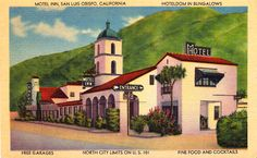 CA, Sn Luis Obispo, Milestone Mo-Tel - A postcard from the Despite being the inventor and primary architect of the an American icon, Milestone Mo-Tel Inn would be the first and last motel Arthur Heineman would ever opened. Santa Barbara County, Desert Homes, Story Of The World, Hotel Motel, City Limits, Vintage Trailers, San Luis Obispo, Best Vacations, Vintage Postcards