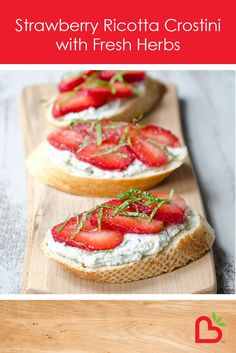Strawberry Ricotta Crostini with Fresh Herbs Recipe. A delicious strawberry ricotta crostini recipe made with California Strawberries! Herb Recipes, Cooking Recipes, What's Cooking, Appetizer Recipes, Appetizers, Vegetarian Recipes, Healthy Recipes, Oui Oui, Strawberry Recipes