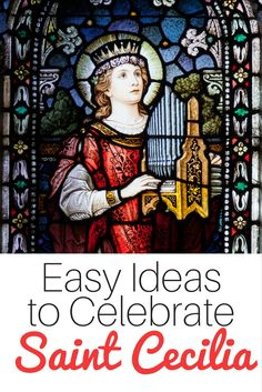 Looking for ideas to help you celebrate Saint Cecilia? You'll find crafts, books, recipes, printables and more! Perfect for Catholic families!