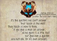 Harry Potter House Quotes. Ravenclaw. I'm not sure where the quote is from or anything about who it by, but it's a good Ravenclaw quote!