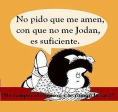 1000+ images about MAFALDA on Pinterest | Tes, Amor and Telling lies