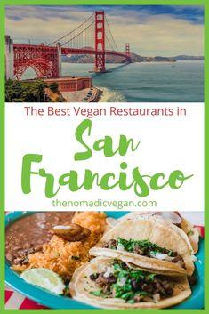 The Best Vegan Restaurants in San Francisco California USA Fast Food Usa, Vegan Fast Food, Vegan Comfort Food, Vegan Restaurants San Francisco, Best Vegan Restaurants, Vegan San Francisco, Mexican Food Recipes, Vegan Recipes, Ethiopian Restaurant