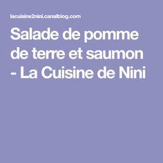 Salade de pomme de terre et saumon - La Cuisine de Nini