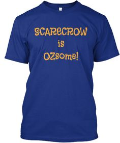 Scarecrow is OZsome! | Teespring