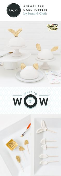 Cat Ear Cake Toppers DIY:  Ashley Rose from Sugar & Cloth blog wows the cat-lovers in her life with a beautiful cat ear cake topper DIY. Click through to see the how-to, and find other #WaysToWow your favorite feline on our board.   Materials:  -Fondant or gum paste to use for molding the shapes -Toothpicks or mini wooden dowels -Mini leaf cookie cutter -Cat cookie cutter -Edible gold dust -Clear lemon or almond extract -Food dedicated paint brush -Rolling pin