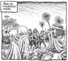 Robert Crumb - The story of Joseph & his brothers - Joseph's servant chases the brothers as they return to their father (Genesis 44:6)