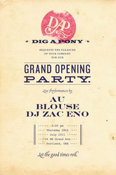Dig a Pony, grand opening page layout, typography, poster
