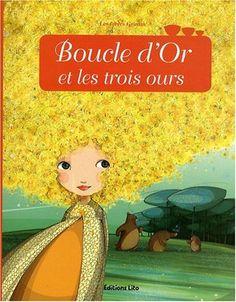 Minicontes classiques : Boucle d'or et les trois de Anne Royer et Mayalen Goust d'après Hans Christian Andersen
