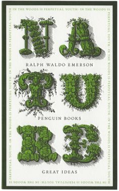 Number 14. A book worth reading #modcloth #makeitwork - Ralph Waldo Emerson's Nature, Not only is he my favorite, I believe every person could find  something they think true in this book.