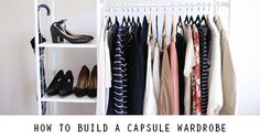 How to build a capsule wardrobe | Mademoiselle | A Minimalist Fashion Blog
