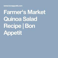 Farmer's Market Quinoa Salad Recipe | Bon Appetit