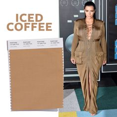 One color that has been trending is another version of the popular nude shades. They call this one iced coffee. When you see the Kardashians wearing a color you know it will take off. We will see this color shoes, hand bags, and makeup.