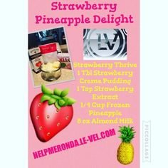 New Strawberry Thrive Shake Recipe. Want for yourself, check it out at… Thrive Diet, Thrive Le Vel, Pineapple Delight, Frozen Pineapple, Healthy Shakes, Protein Shakes, Thrive Shake Recipes, Strawberry Shake Recipe, Thrive Experience