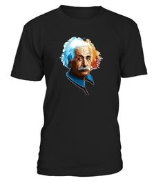 .     This graphic Einstein TShirt makes the IDEAL GIFT for anyone that enjoys science, physics, astrophysics, and astronomy. This is the ideal gift for any lover of science or physicist nerd out there.   This shirt is fitted. Order 1 size up if you are between sizes. This Physicists TShirtis the Ideal graphic tee to give away to universe loving friends, brothers, sisters, moms, or dads on their Birthday, Christmas, Valentines Day, or Holidays.