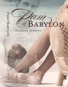 Pam of Babylon by Suzanne Jenkins, http://www.amazon.com/dp/B005F5FUXW/ref=cm_sw_r_pi_dp_qtChrb1SFN0DK