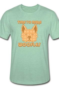 This Time to make woofles Unisex Heather Prism T-Shirt is a symbol of cute, funny, cool, unique, and happiness to wear. Modern and handsome, this cat art is truly the perfect gift for any cat lover in your life.