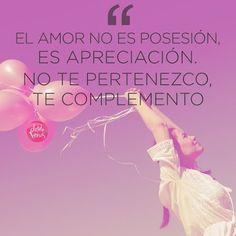 El amor no es posesión... #posesión #apreciación #motivación #amor #frases