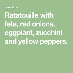Ratatouille with feta, red onions, eggplant, zucchini and yellow peppers. Mary's Kitchen, Eggplant Zucchini, Vegetable Dishes, Ratatouille, Soups And Stews, Onions, Feta, Stuffed Peppers