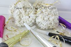 Nest of Posies: New Year's Eve POP! Corn