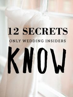 12 Secrets Wedding Insiders Use To Plan Their Own Nuptials