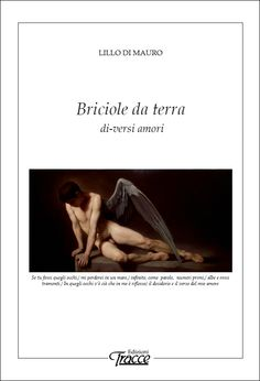 Lillo Di Mauro Briciole da terra di-versi amori  www.tracce.org/LilloDiMauro15.htm