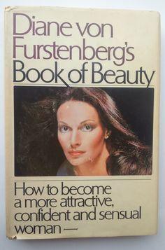 Diane von Furstenberg's Book of Beauty: 1970s by LastYearGirlbooks
