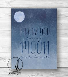 Hey, I found this really awesome Etsy listing at http://www.etsy.com/listing/157936095/i-love-you-to-the-moon-and-back