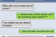The person who understands how they might come across.   19 Texts That Prove Drunk People Are The Absolute Worst