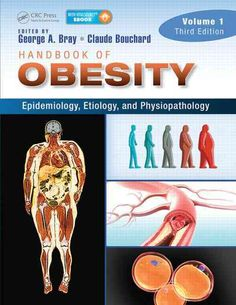 Handbook of Obesity: Epidemiology, Etiology, and Physiopathology