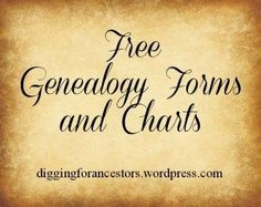 Free Genealogy Forms and Charts | Digging For Ancestors ~There are lots of charts here, all different ones that are helpful.  ~m