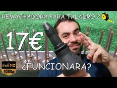 (21) REMACHADORA PARA TALADRO (Desempaquetado y análisis) - YouTube