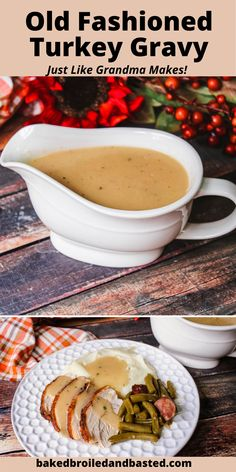 Old Fashioned Turkey Gravy | Baked Broiled and Basted Thanksgiving Gravy, Good Gravy, Chicken Broth Can, How To Make Gravy, Turkey Gravy, Roasted Turkey, Roasting Pan, Holiday Dinner, Stuffed Peppers